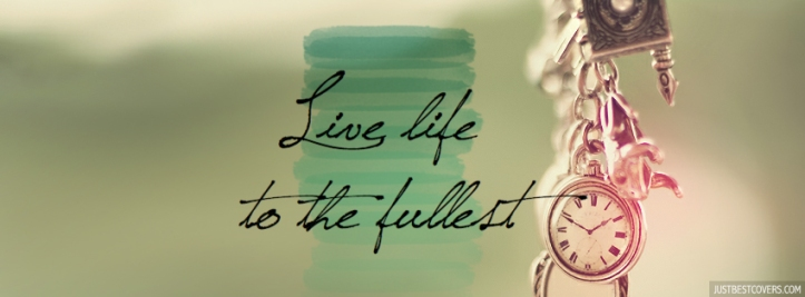 059_live-life-to-the-fullest